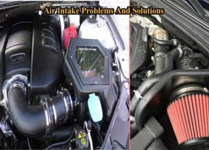 Common Air Intake Problems And Solutions